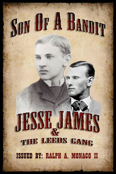 Son of a Bandit, Jesse James & The Leeds Gang